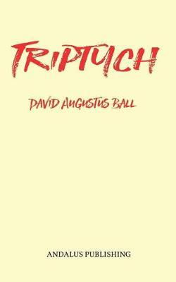 Triptych by David Augustus Ball