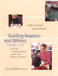 Guiding Readers and Writers by Irene C Fountas
