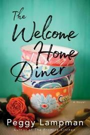 The Welcome Home Diner by Peggy Lampman image