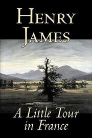 A Little Tour in France by Henry James image