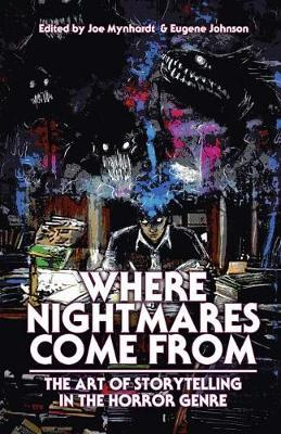 Where Nightmares Come From by Clive Barker