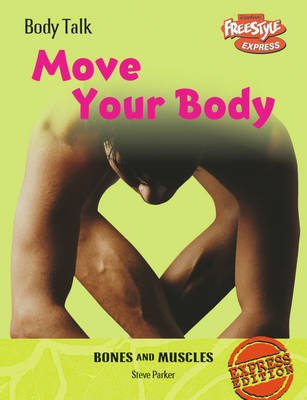 Move Your Body by Steve Parker image