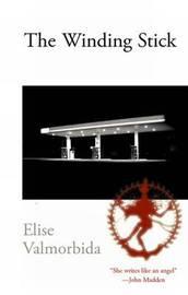 The Winding Stick by Elise Valmorbida image