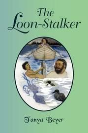 The Loon-Stalker by Tanya Beyer image