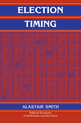 Election Timing by Alastair Smith image
