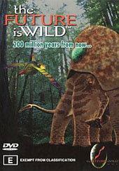 Future Is Wild - 200 Million Years on DVD