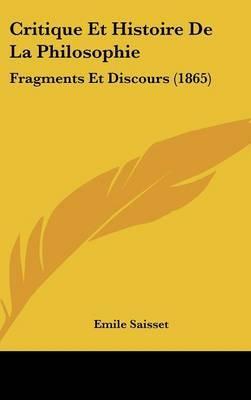 Critique Et Histoire De La Philosophie: Fragments Et Discours (1865) by Emile Saisset image