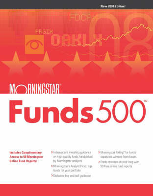 Morningstar Funds 500: 2008 by Morningstar Inc.