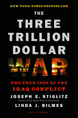 The Three Trillion Dollar War by Linda J Bilmes image