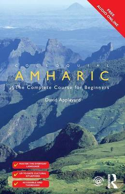 Colloquial Amharic by David L. Appleyard image