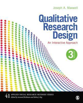 Qualitative Research Design by Joseph A. Maxwell