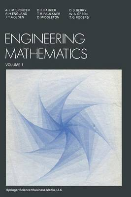 Engineering Mathematics by A.J. Spencer