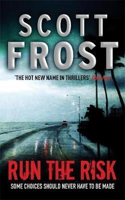 Run The Risk by Scott Frost