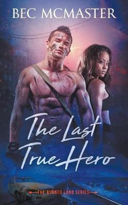 The Last True Hero by Bec McMaster image