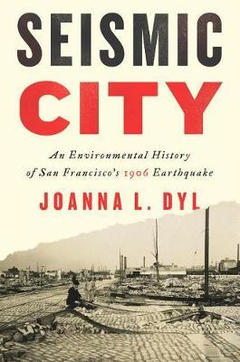 Seismic City by Joanna L Dyl image