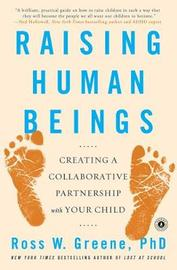 Raising Human Beings by Ross W. Greene