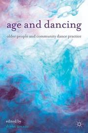 Age and Dancing by Diane Amans