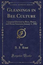 Gleanings in Bee Culture, Vol. 30 by A. I. Root image