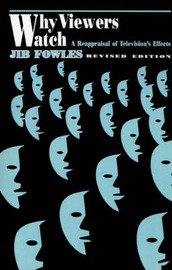 Why Viewers Watch by Jib Fowles image