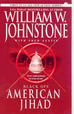 Black Ops: American Jihad by William W Johnstone image