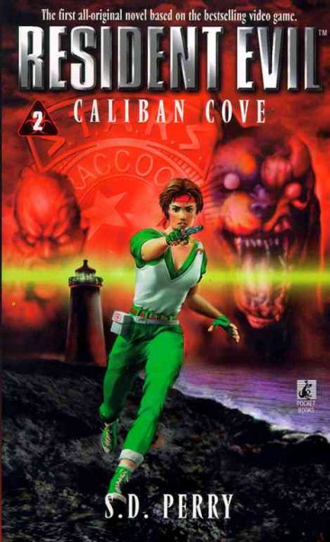 Resident Evil: Caliban Cove (#2) by S.D. Perry image