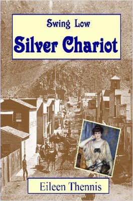 Swing Low Silver Chariot by Eileen Thennis