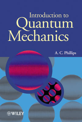 Introduction to Quantum Mechanics by A.C. Phillips image
