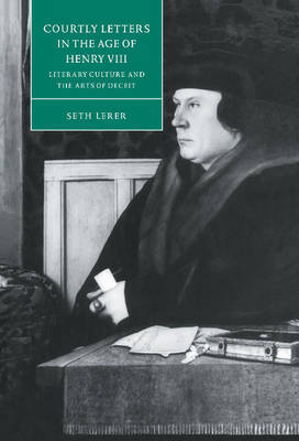 Courtly Letters in the Age of Henry VIII by Seth Lerer image