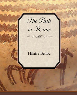 The Path to Rome by Hilaire Belloc image
