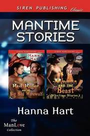 Mantime Stories [Red Rider and the Big Bad Werewolf by Hanna Hart