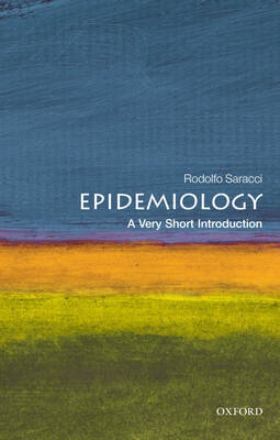 Epidemiology: A Very Short Introduction by Rodolfo Saracci image