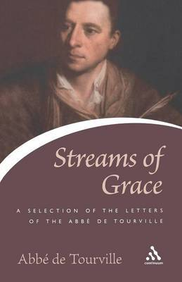 Streams of Grace by Abbe De Tourville