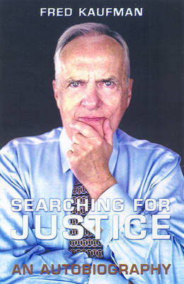 Searching for Justice by Fred Kaufman