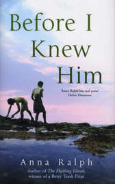 Before I Knew Him by Anna Ralph image