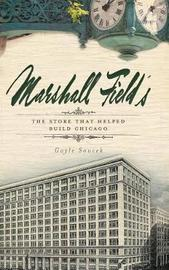 Marshall Field's by Gayle Soucek