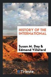 History of the International by Susan M Day image