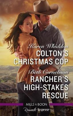 Colton's Christmas Cop/Rancher's High-Stakes Rescue by Beth Cornelison