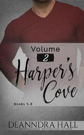 Harper's Cove Series Volume Two by Deanndra Hall