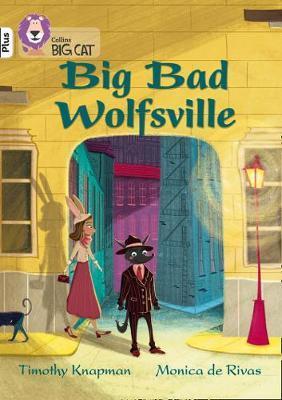 Big Bad Wolfsville by Timothy Knapman