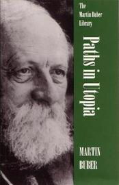 Paths in Utopia by Martin Buber