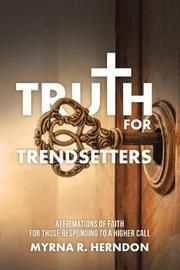 Truth for Trendsetters by Myrna R Herndon image