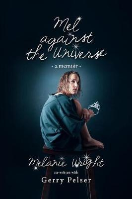 Mel Against the Universe by Melanie Wright image