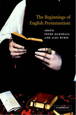 The Beginnings of English Protestantism image