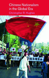 Chinese Nationalism in the Global Era by Christopher R. Hughes image