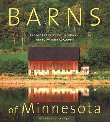 Barns of Minnesota by Doug Ohman