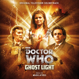 Doctor Who - Ghostlight by Mark Ayres