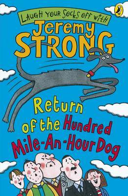 Return of the Hundred-mile-an-hour Dog by Jeremy Strong image