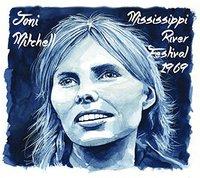 Mississippi River Festival '69 by Joni Mitchell
