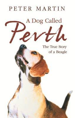 A Dog called Perth by Peter Martin image