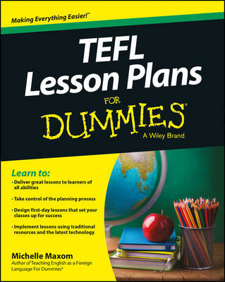 TEFL Lesson Plans For Dummies by Michelle M. Maxom